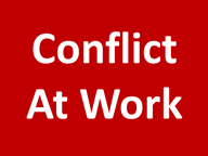Conflict and Resolution at Work